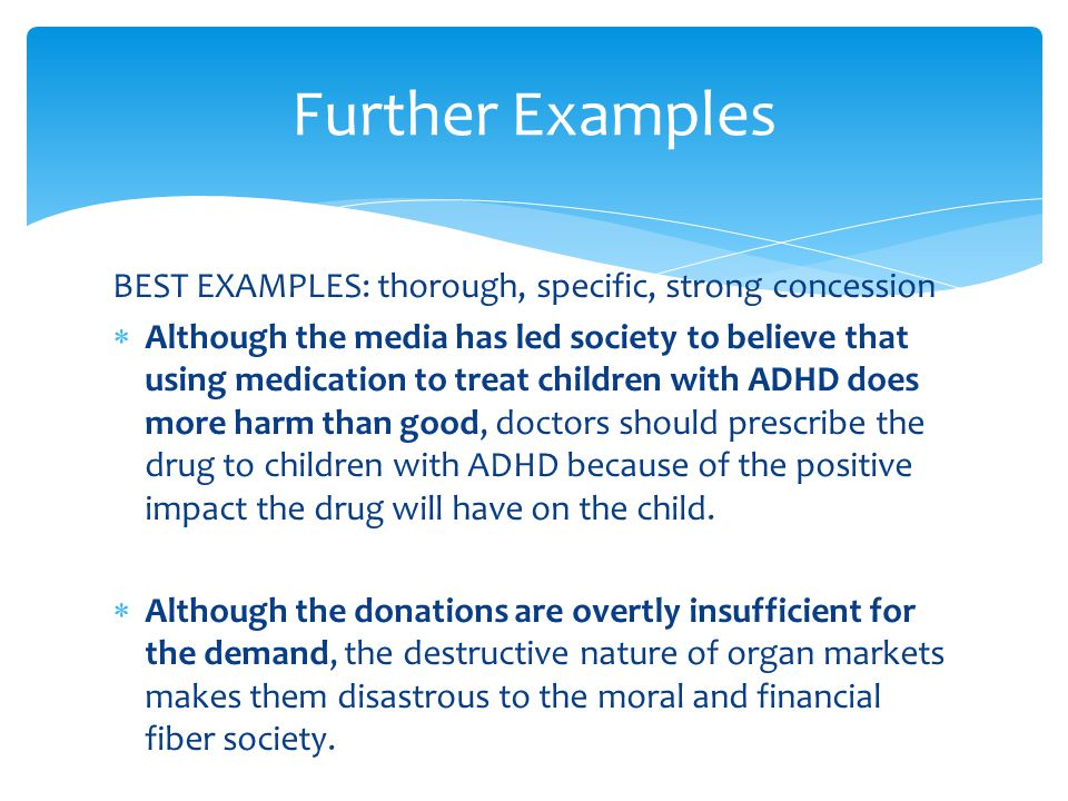 INTRO PARAGRAPH  Children with ADHD and their families will suffer from the disease and have to deal with the consequences if doctors do not prescribe medication to the children.
