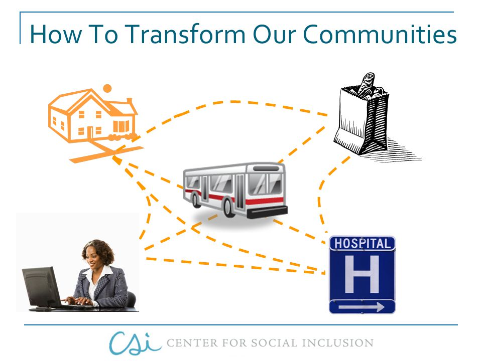 How To Transform Our Communities
