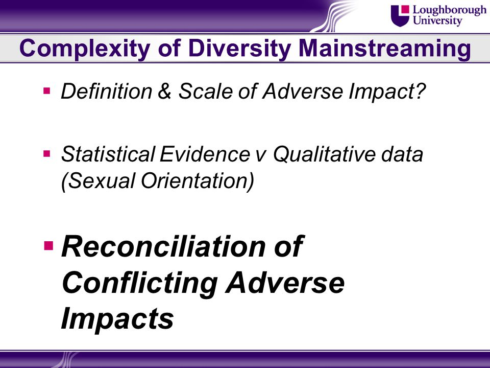 Complexity of Diversity Mainstreaming  Definition & Scale of Adverse Impact.