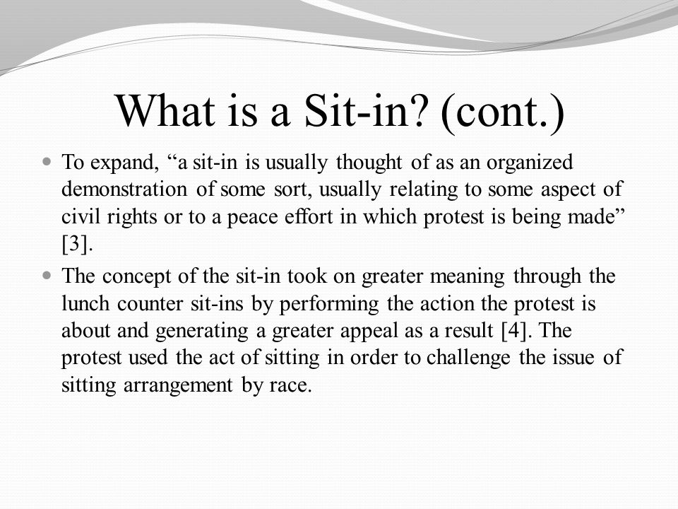 What is a Sit-in.