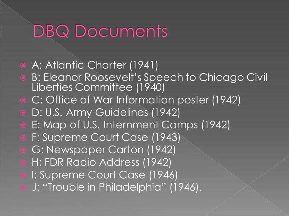  A: Atlantic Charter (1941)  B: Eleanor Roosevelt's Speech to Chicago Civil Liberties Committee (1940)  C: Office of War Information poster (1942)  D: U.S.