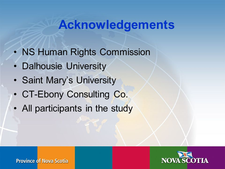Human Rights Commission Acknowledgements NS Human Rights Commission Dalhousie University Saint Mary's University CT-Ebony Consulting Co.
