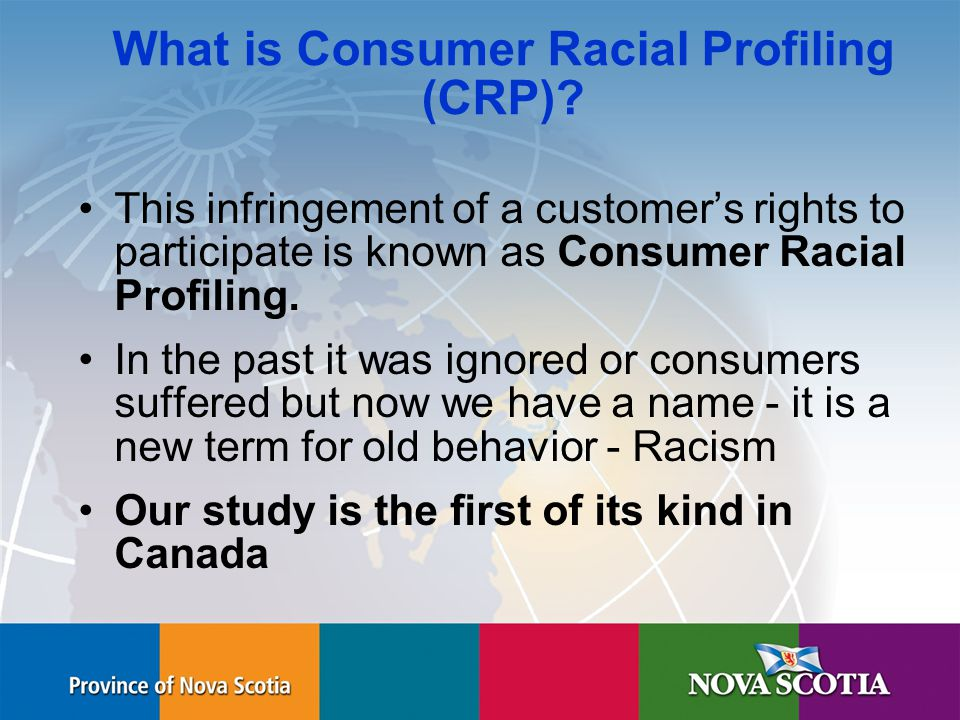 Human Rights Commission What is Consumer Racial Profiling (CRP).