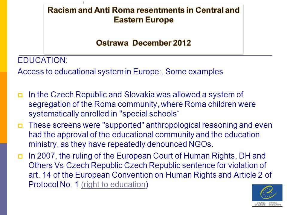 EDUCATION: Access to educational system in Europe:.