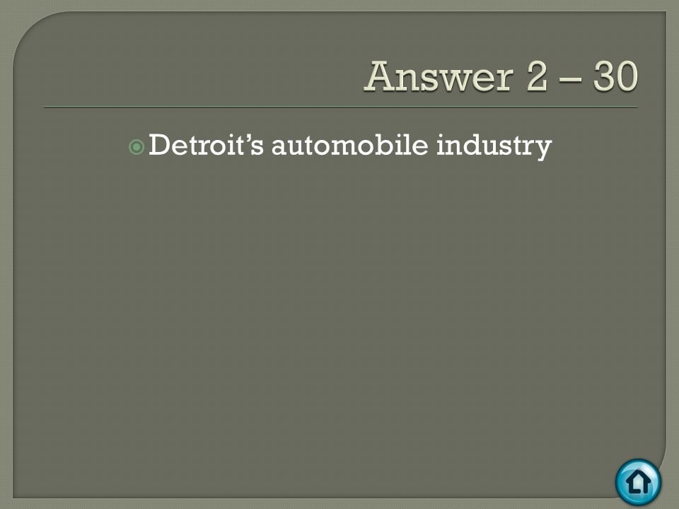  Detroit's automobile industry