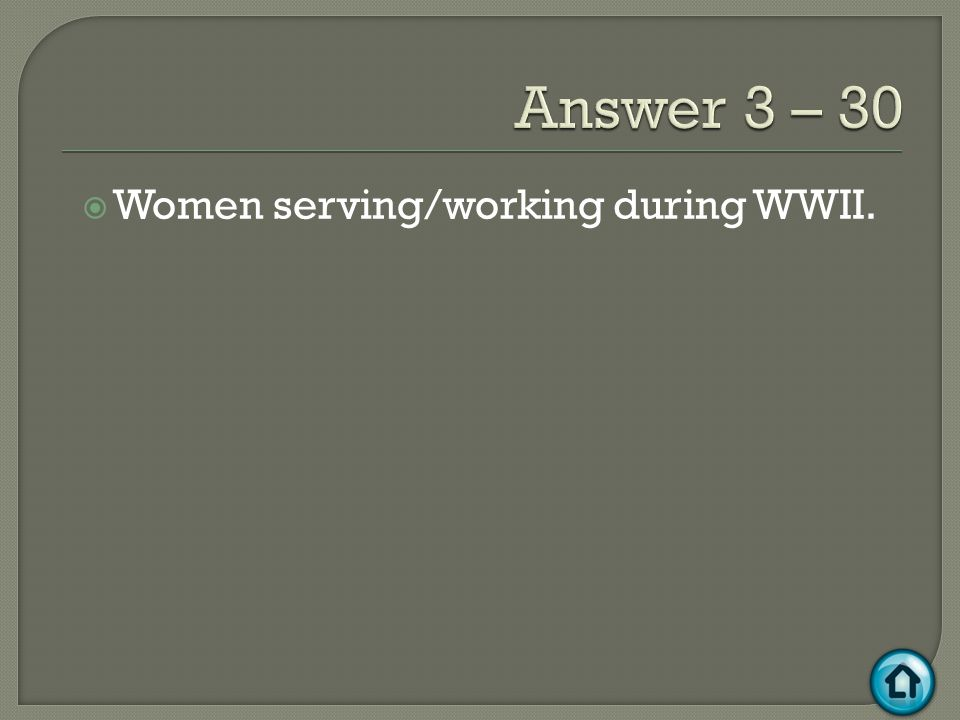  Women serving/working during WWII.
