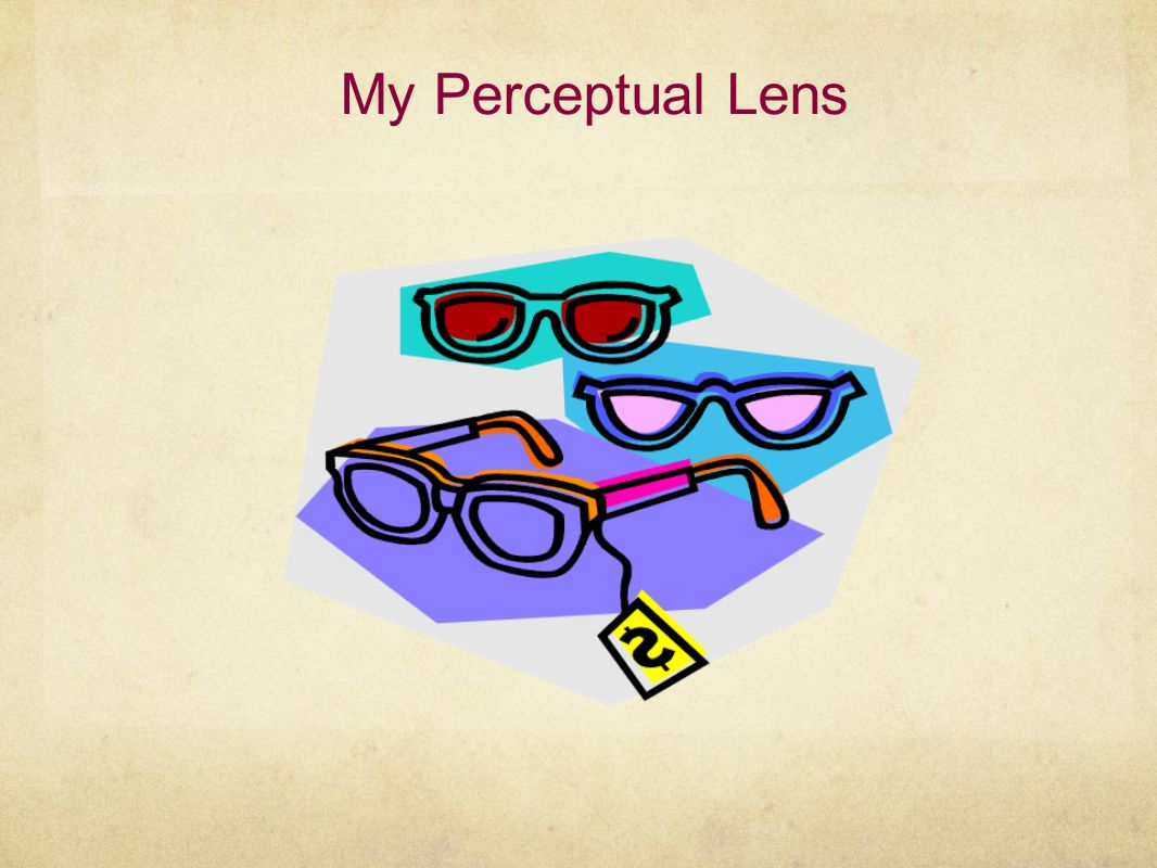 My Perceptual Lens