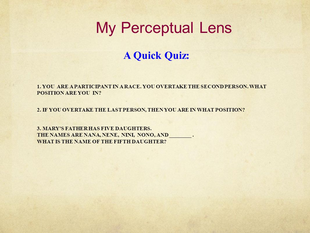 My Perceptual Lens What is this?