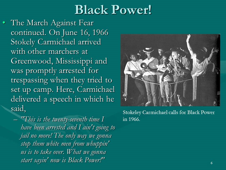 6 Black Power. The March Against Fear continued.