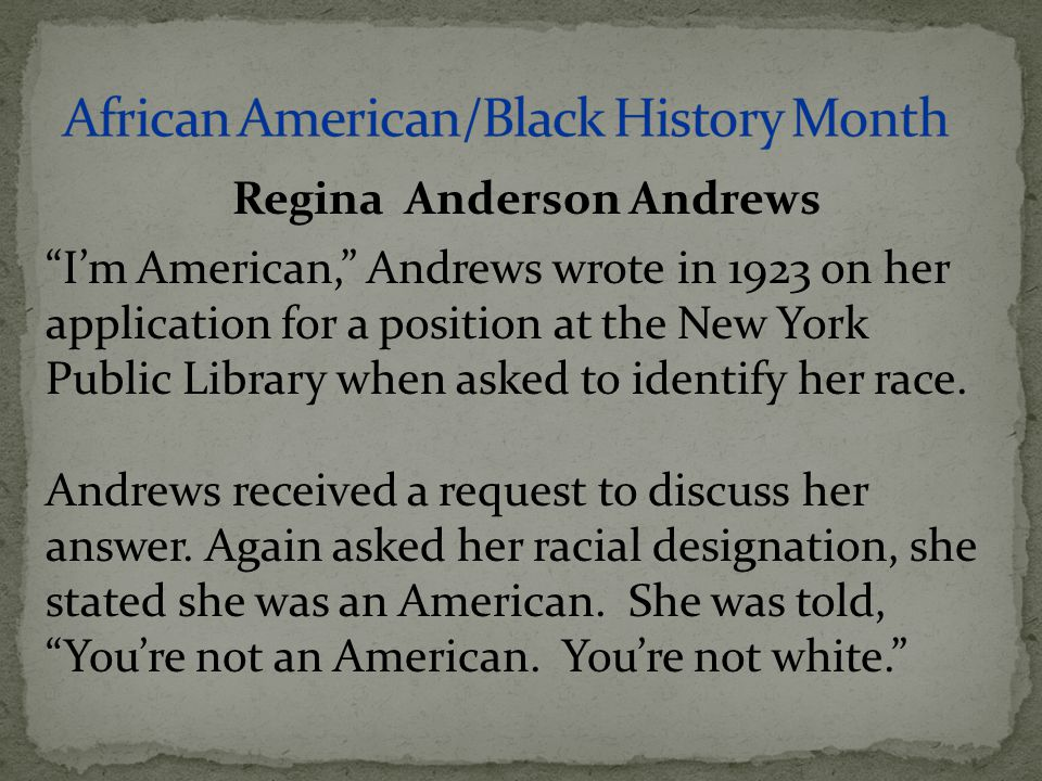 """I'm American,"" Andrews wrote in 1923 on her application for a position at the New York Public Library when asked to identify her race. Andrews receiv"