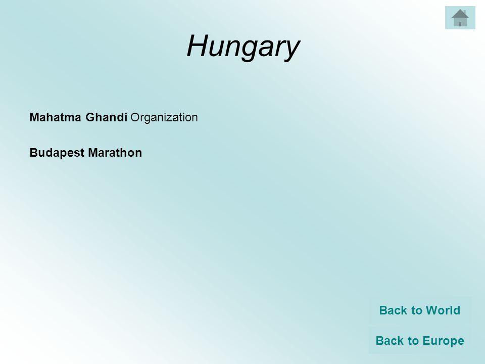 Hungary Mahatma Ghandi Organization Budapest Marathon Back to World Back to Europe
