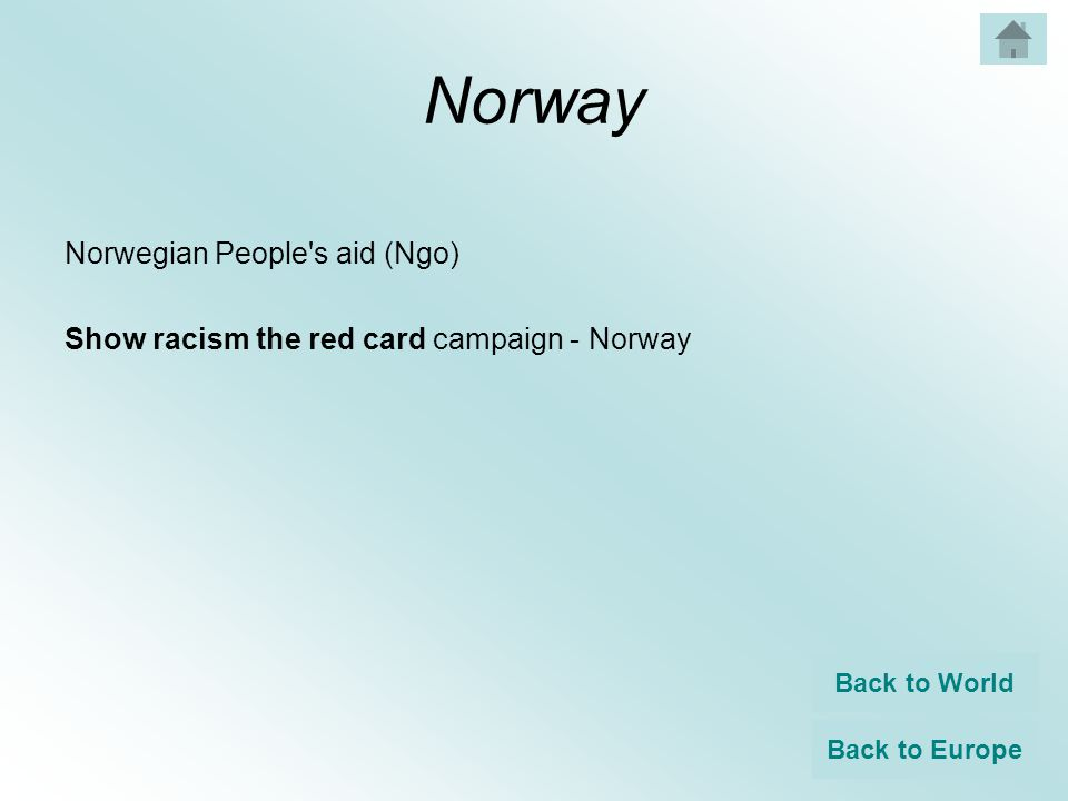 Norway Norwegian People s aid (Ngo) Show racism the red card campaign - Norway Back to World Back to Europe
