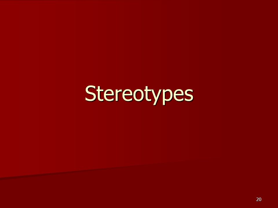 20 Stereotypes