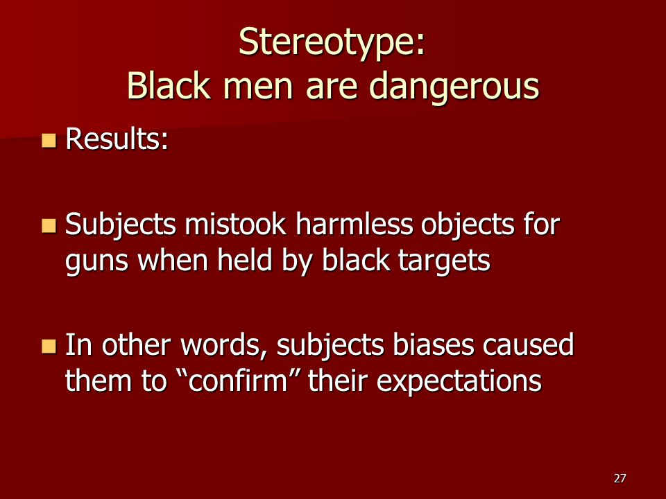 28 White men can't jump Stone et al., 1997 Subjects listened to same basketball game Subjects listened to same basketball game IV: Subjects were led to believe player was black or white IV: Subjects were led to believe player was black or white DV: How athletic was the player.