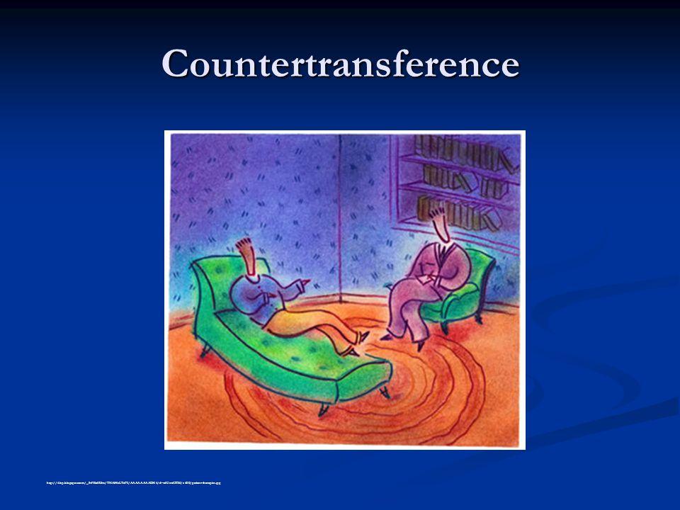 Countertransference http://4.bp.blogspot.com/_9vlVikdR6vs/TNAiHsLTcFI/AAAAAAAAEH4/d-vdUsvd2TM/s400/patient-therapist.jpg