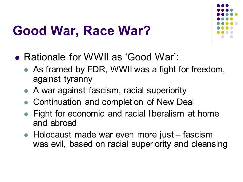 Good War, Race War.
