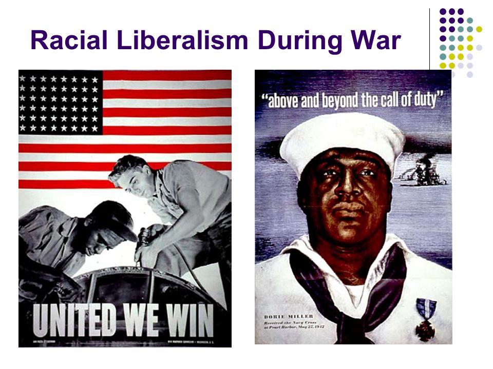 Racial Liberalism During War