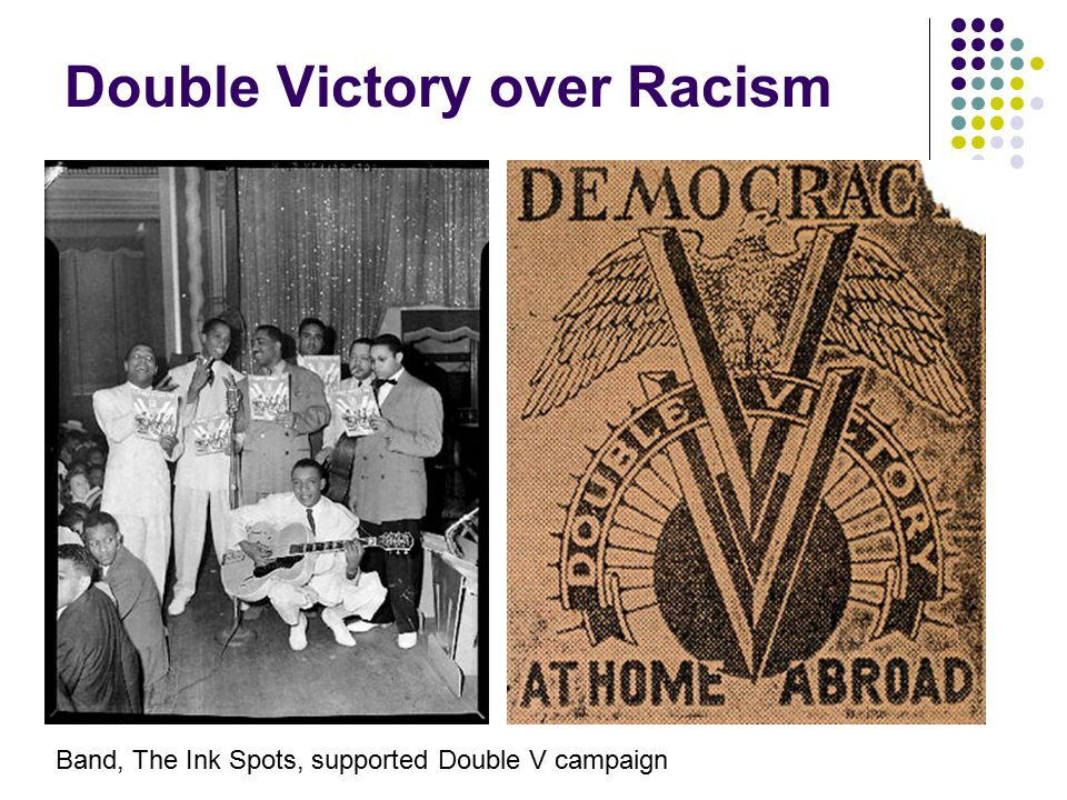 Double Victory over Racism Band, The Ink Spots, supported Double V campaign