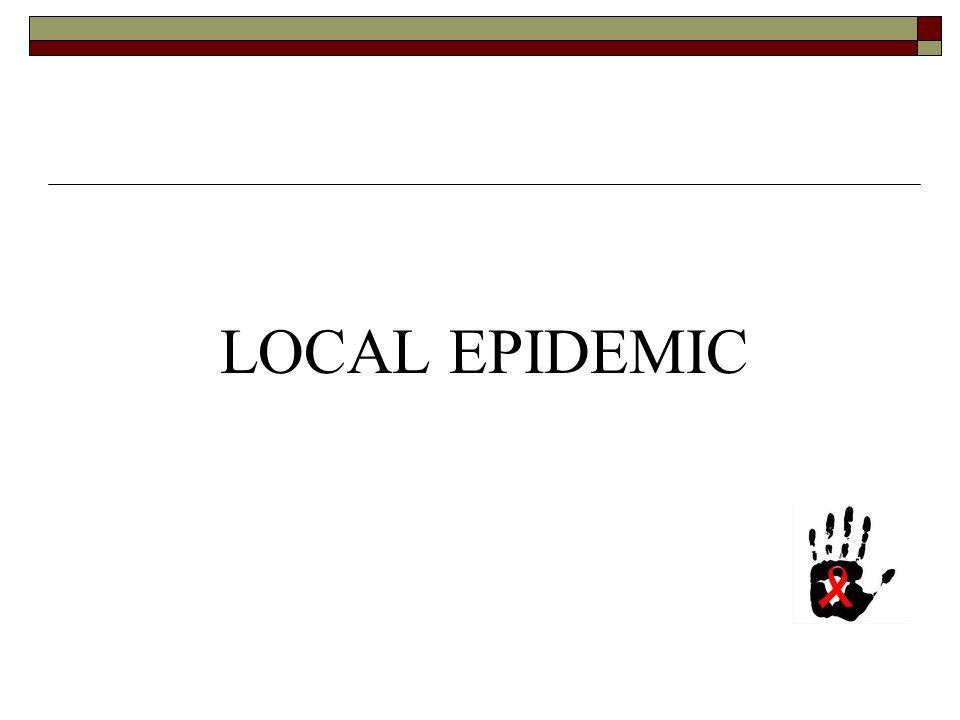 LOCAL EPIDEMIC
