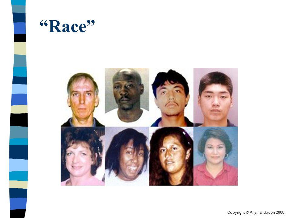 "Copyright © Allyn & Bacon 2008 ""Race"""