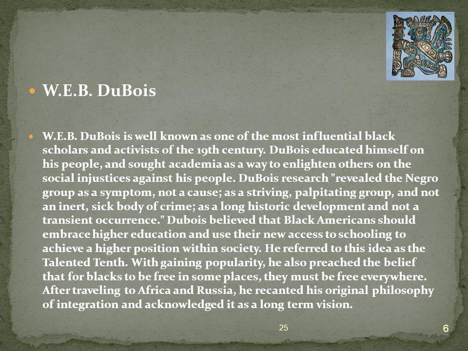 W.E.B. DuBois W.E.B.