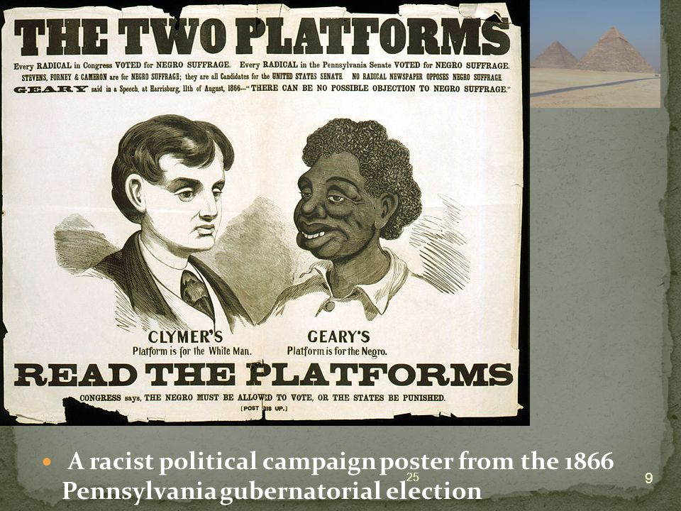 A racist political campaign poster from the 1866 Pennsylvania gubernatorial election 9 25