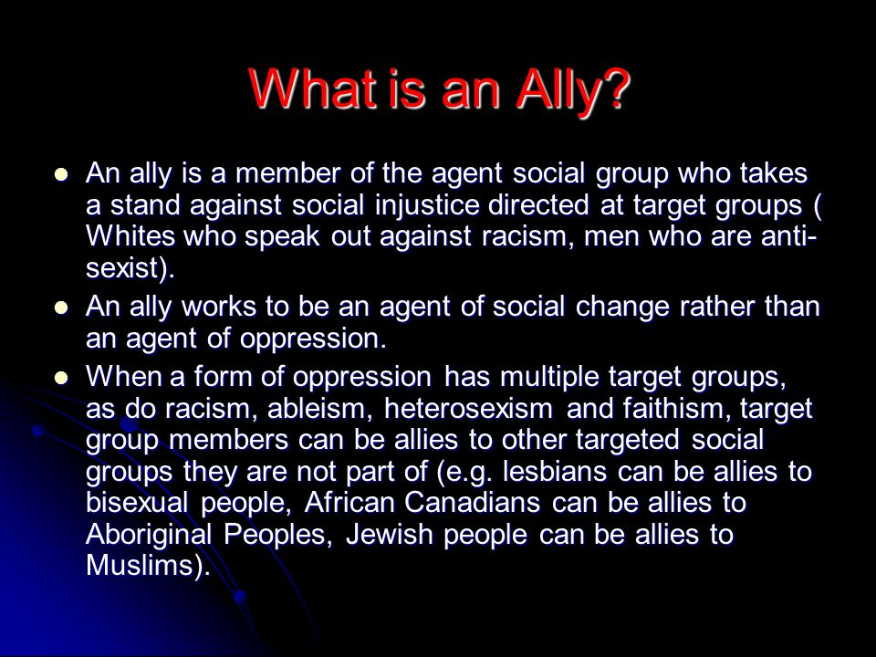 What is an Ally.