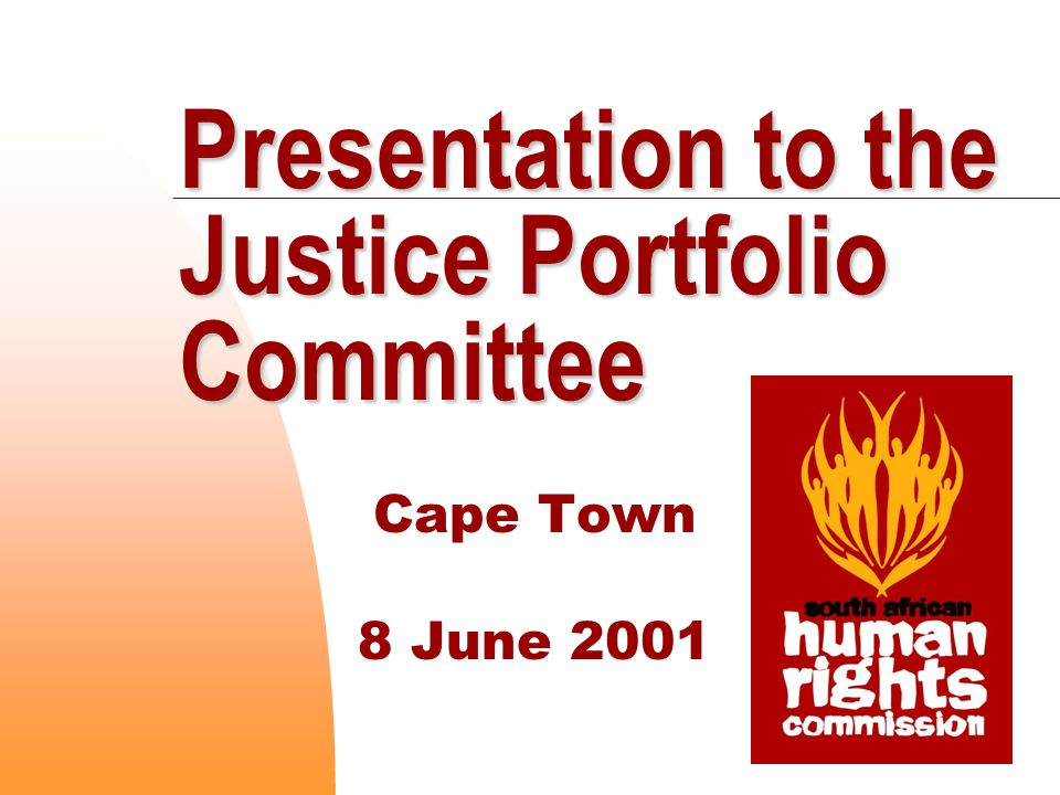 Presentation to the Justice Portfolio Committee Cape Town 8 June 2001