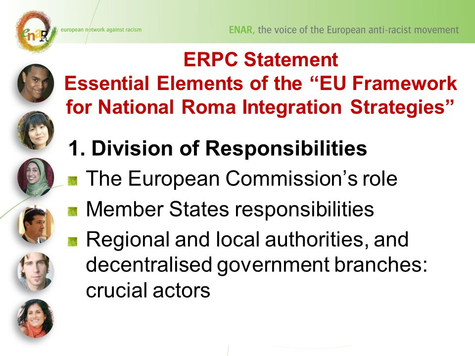 ERPC Statement Essential Elements of the EU Framework for National Roma Integration Strategies 1.