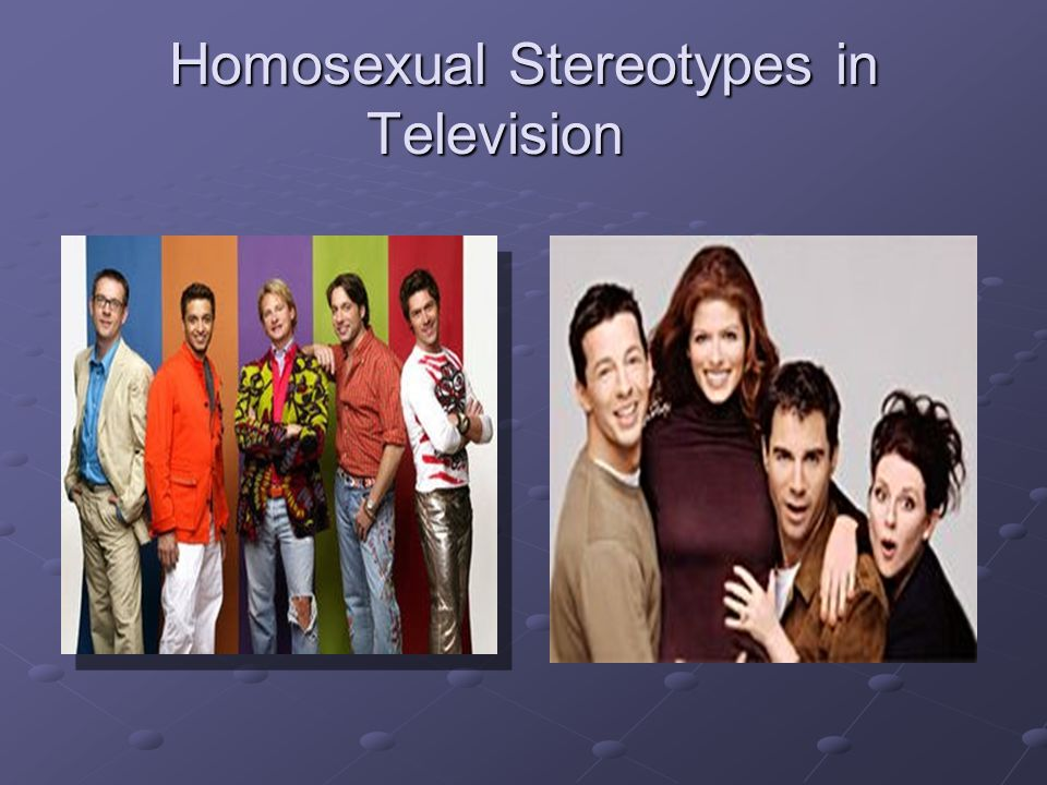 Homosexual Stereotypes in Television