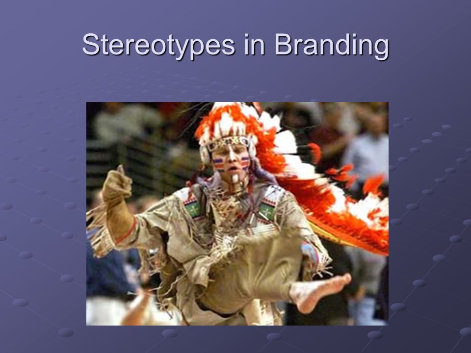 Stereotypes in Branding