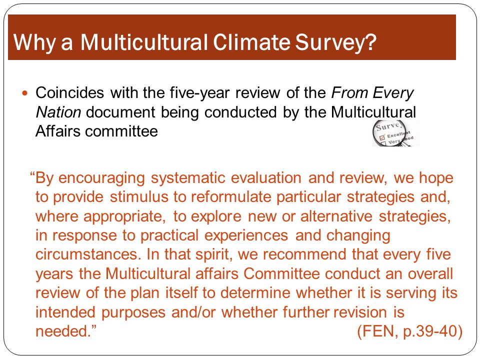 Why a Multicultural Climate Survey.