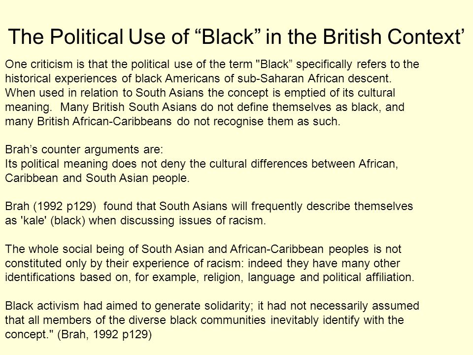 "The Political Use of ""Black"" in the British Context' One criticism is that the political use of the term"