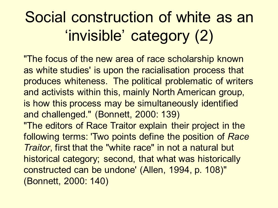 Social construction of white as an 'invisible' category (2)