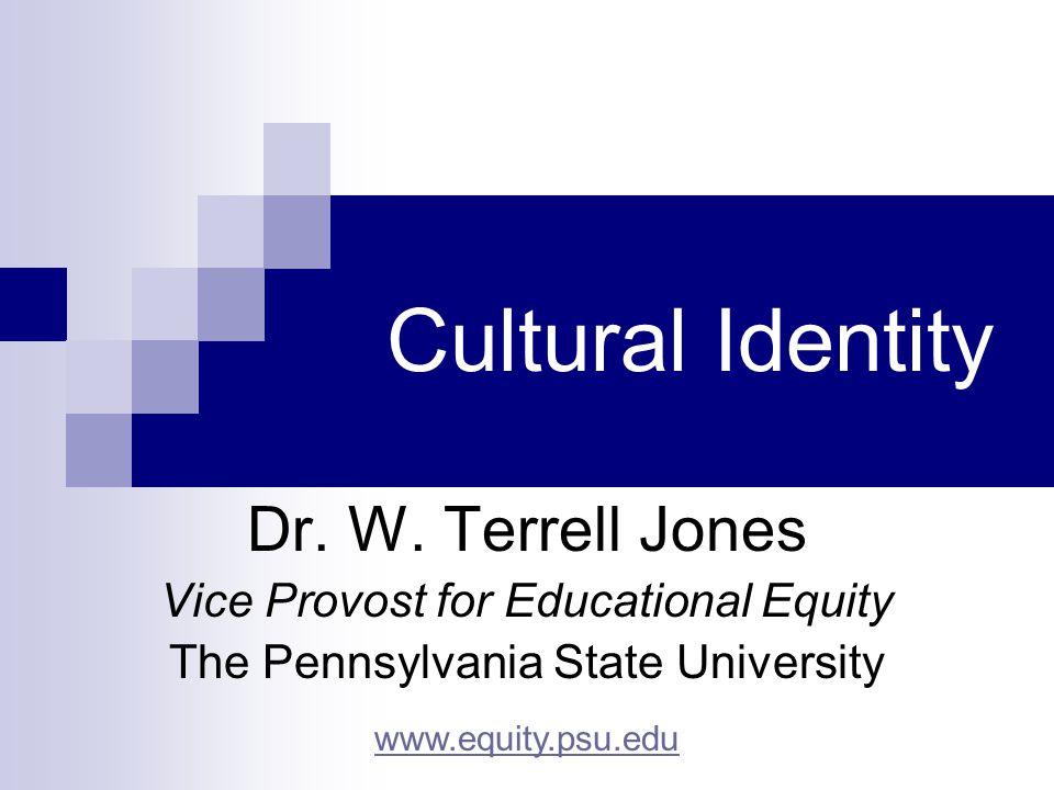 Cultural Identity Dr. W.