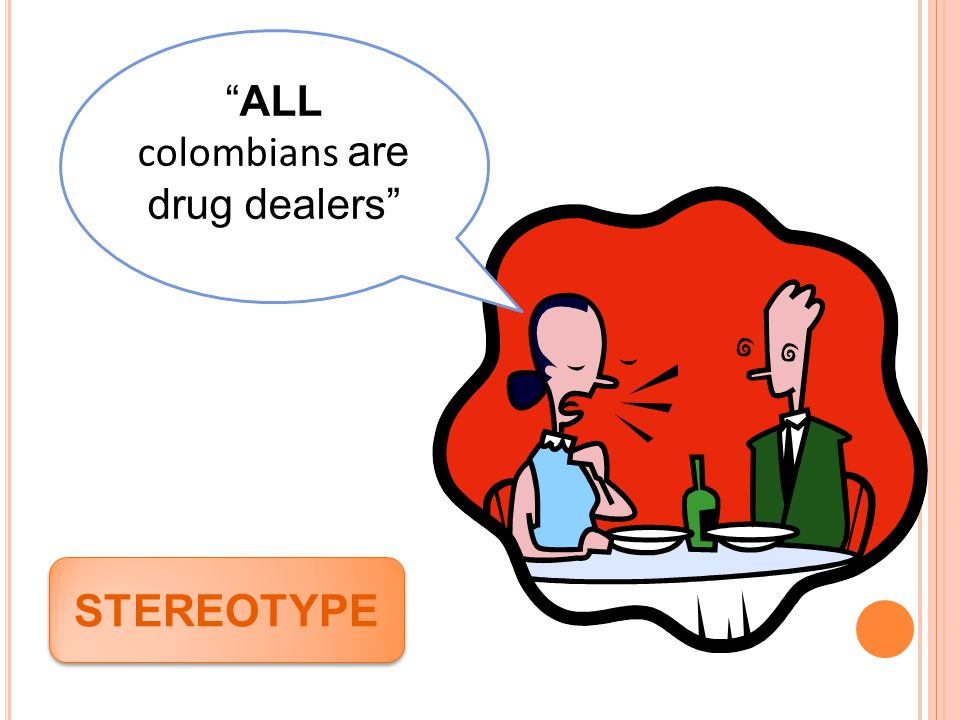 """ALL colombians are drug dealers"" STEREOTYPE"