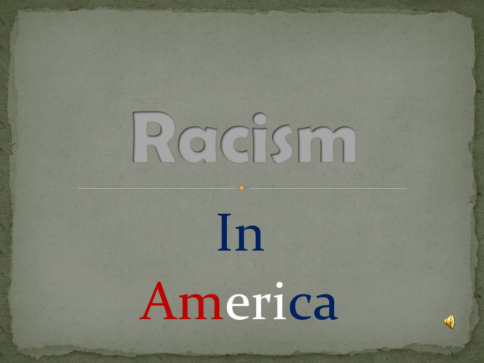 History day theme: world issues Basic Interest: Racism Narrow Subject: is it taught or learned Working thesis statement: Racism is either taught or learned.