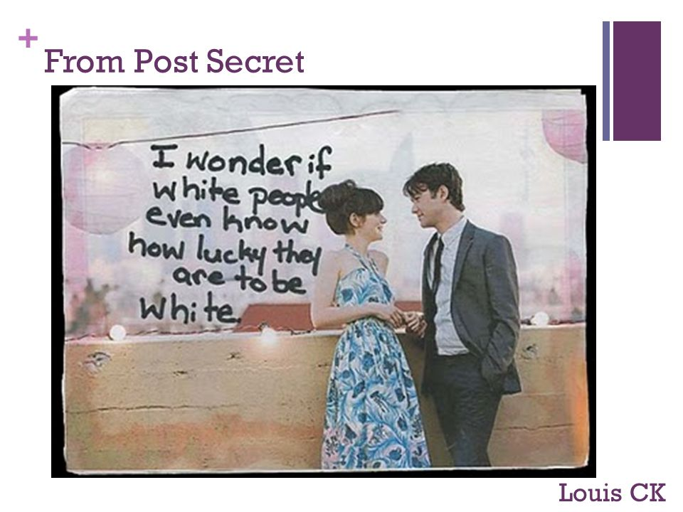 + From Post Secret Louis CK