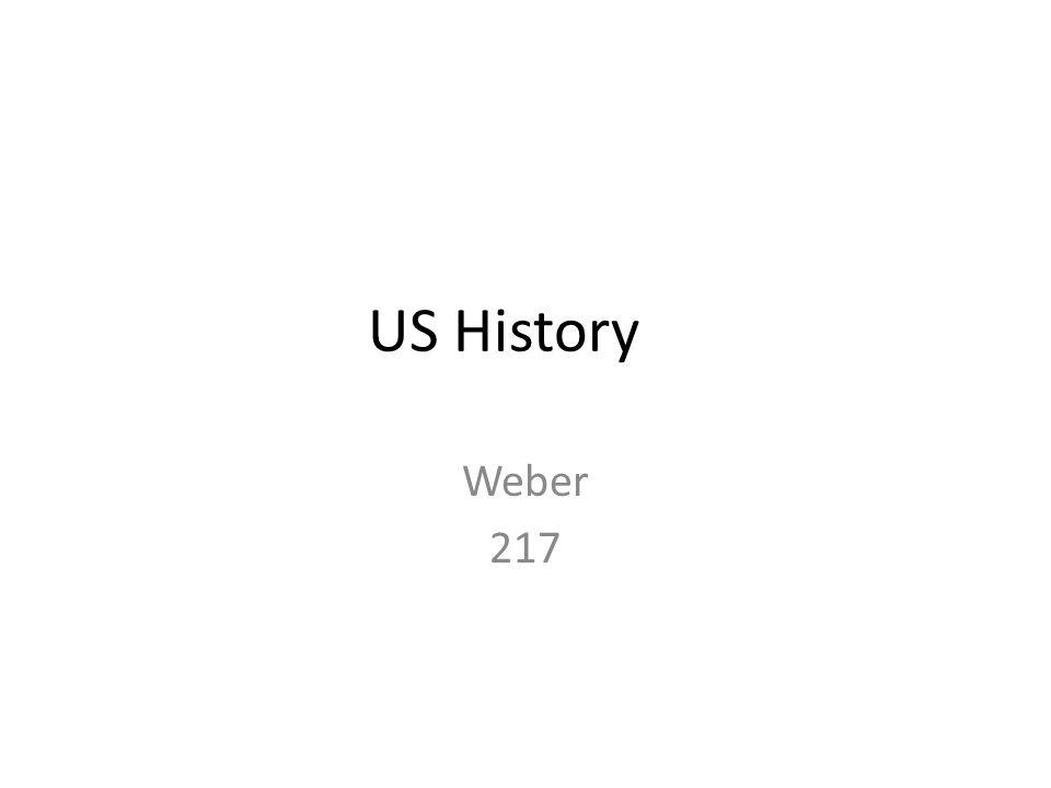 11 th Grade U.S. History Mr. Weber November 12, 2008