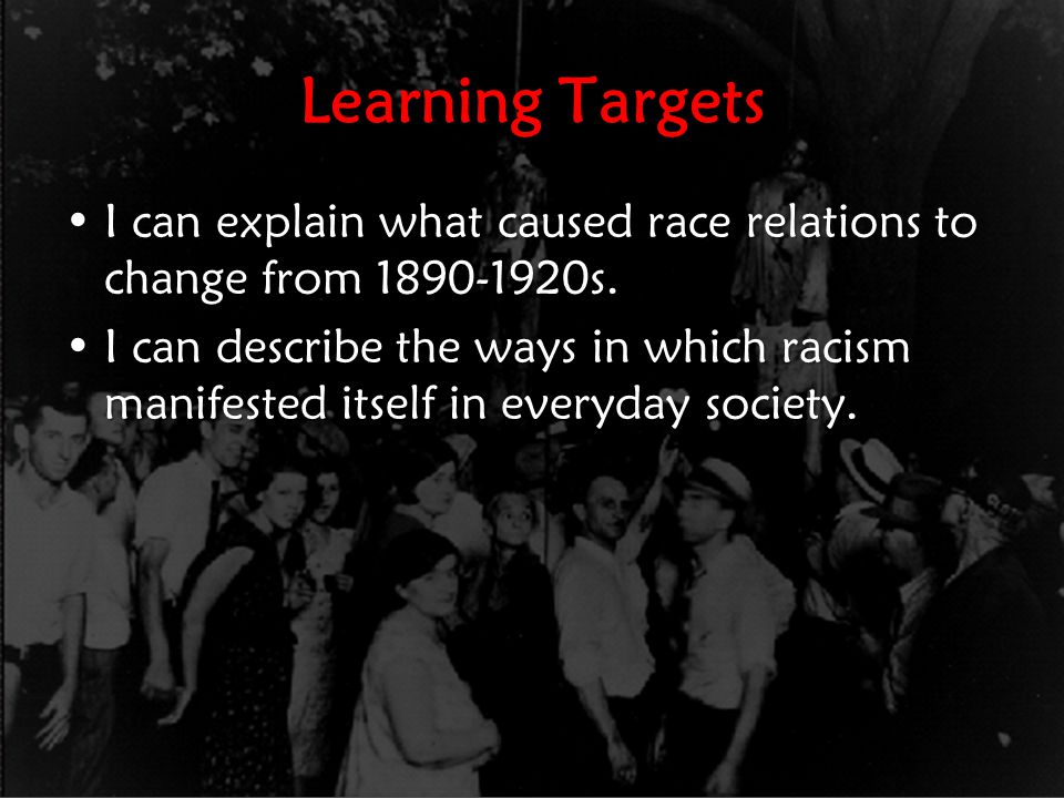 Race Relations: 1865-1877 This was the BEST TIME EVER for race relations in the U.S.