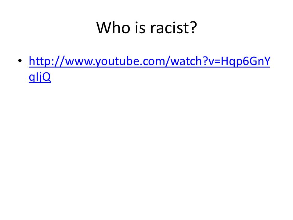 Who is racist.