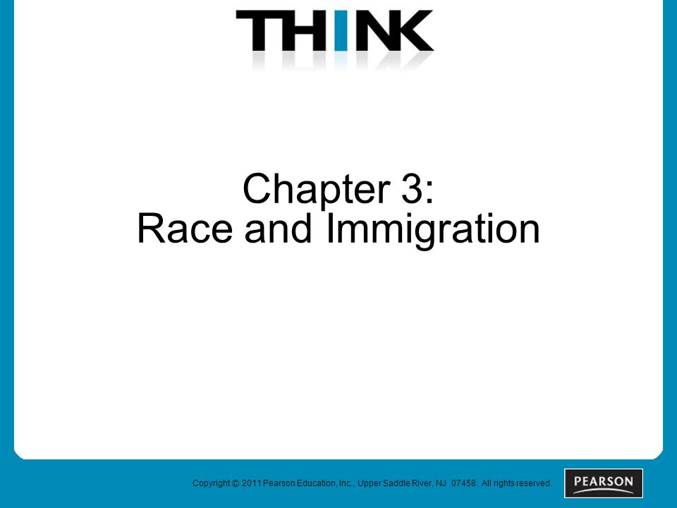Chapter 3: Race and Immigration