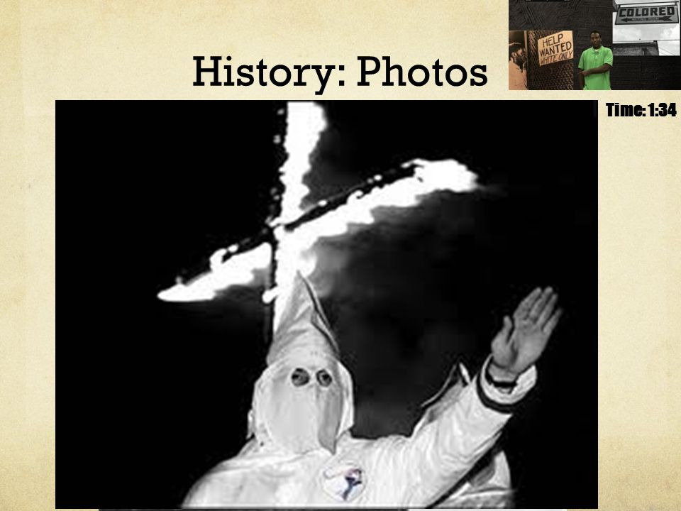 History: Photos Time: 1:34