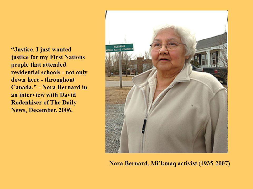 Nora Bernard, Mi'kmaq activist (1935-2007) Justice.