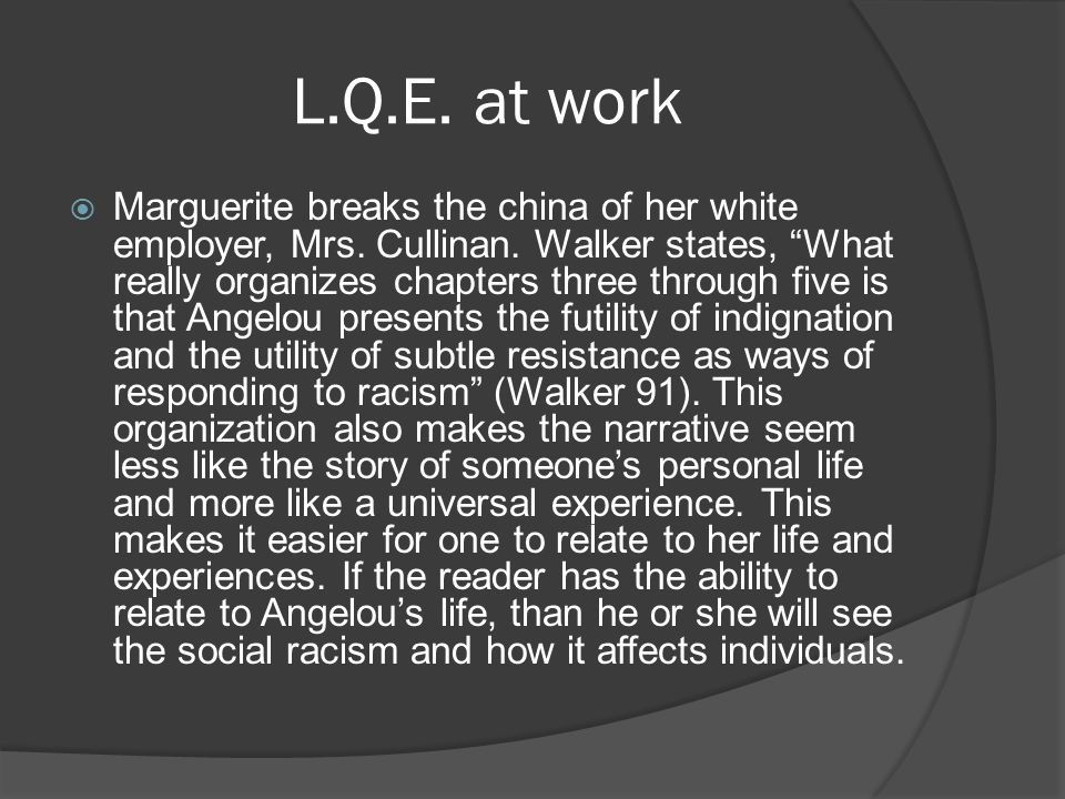 L.Q.E. at work  Marguerite breaks the china of her white employer, Mrs.