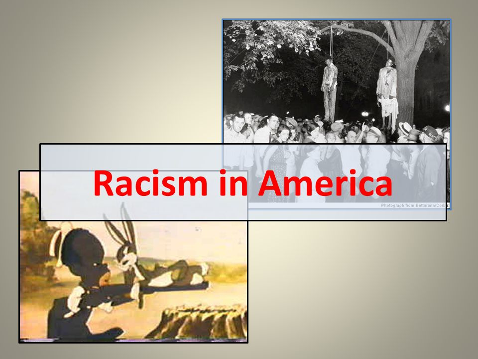 Racism in America