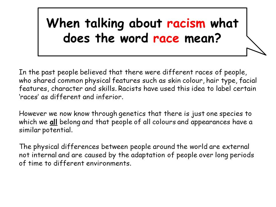 When talking about racism what does the word race mean.