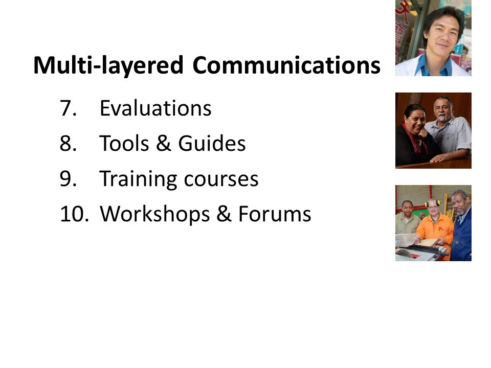 7.Evaluations 8.Tools & Guides 9.Training courses 10.Workshops & Forums Multi-layered Communications