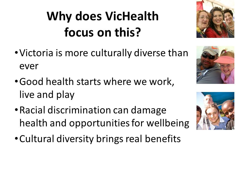 Why does VicHealth focus on this.