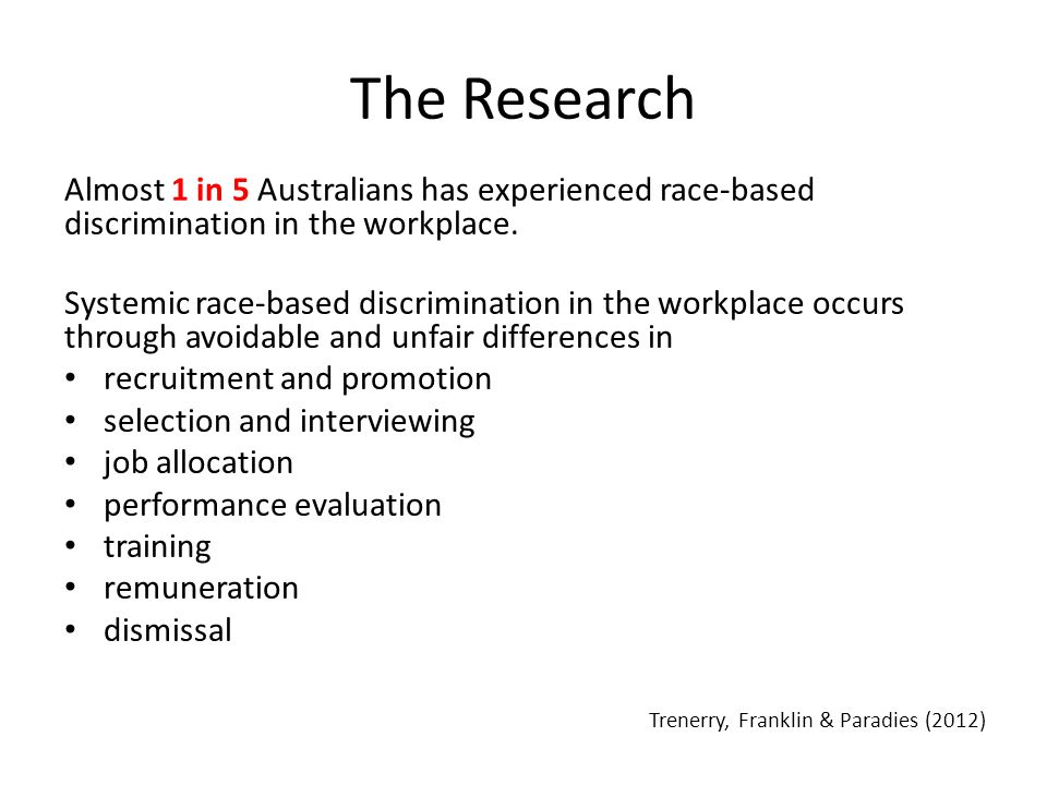 The Research Almost 1 in 5 Australians has experienced race-based discrimination in the workplace.